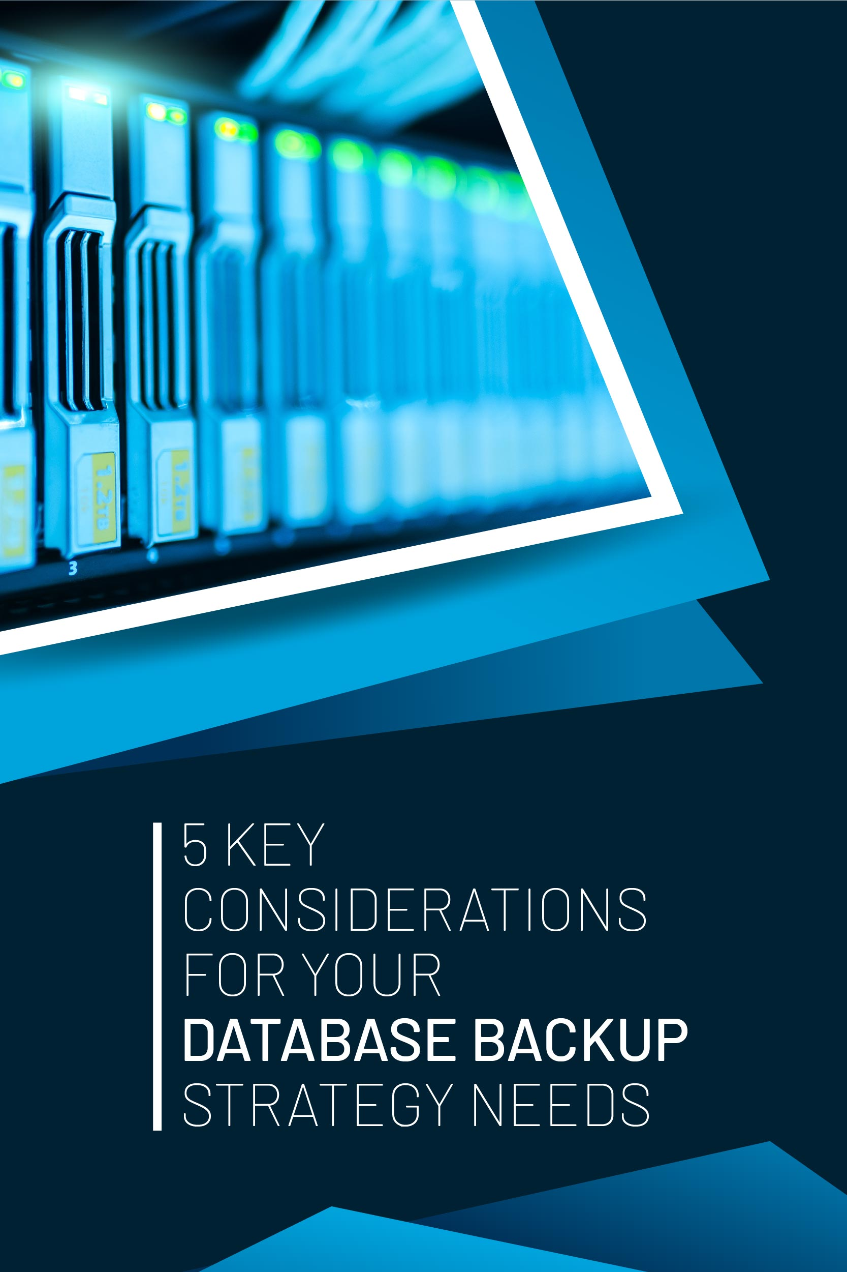 banners-02-Mob View_5 KEY CONSIDERATIONS FOR YOUR DATABASE BACKUP STRATEGY NEEDS