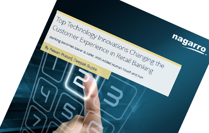 Top Technology Innovations Changing the Customer Experience in Retail Banking