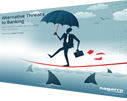 Alternative-threats-to-banking-white-paper